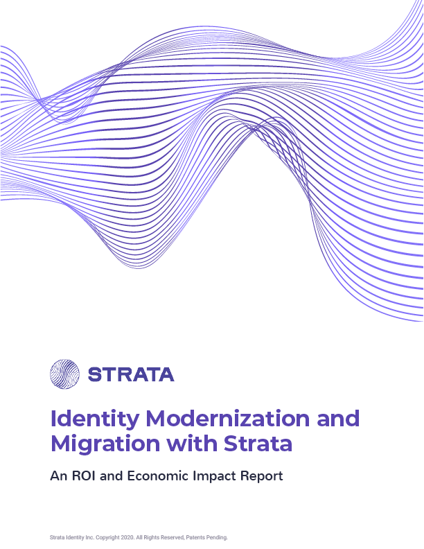 Strata Identity ROI and Economic Impact Report